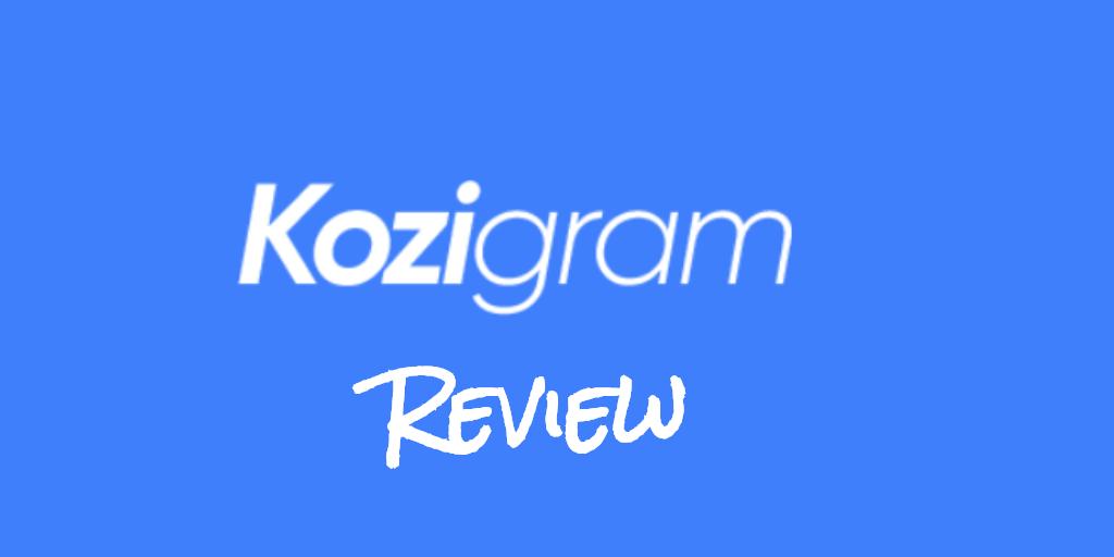 Kozigram Review